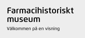 Farmacihistoriskt museum - välkommen på en visning