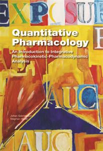 Quantitative Pharmacology - An Introduction to Integrative Pharmacokinetic-Pharmacodynamic Analysis